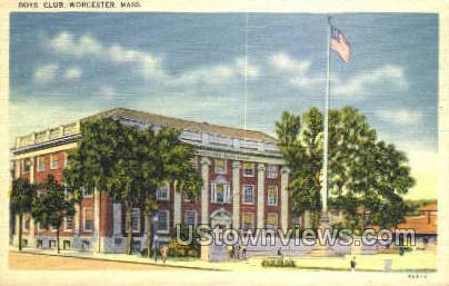 Boys Club - Worcester, Massachusetts MA Postcard