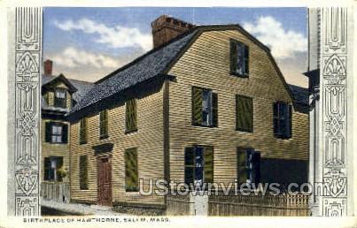 Birthplace of Hawthorne - Salem, Massachusetts MA Postcard