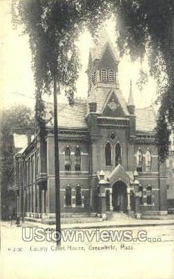 County Court House - Greenfield, Massachusetts MA Postcard