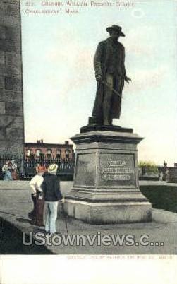 Col William Prescott Statue - Charlestown, Massachusetts MA Postcard