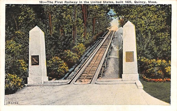 The First Railway in the United States Quincy, Massachusetts Postcard