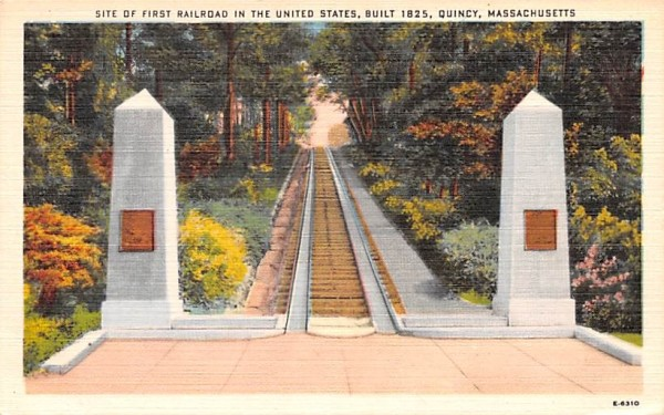 Site of First Railroad in the United States Quincy, Massachusetts Postcard