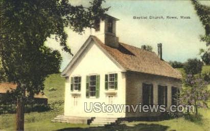 Baptist Church - Rowe, Massachusetts MA Postcard