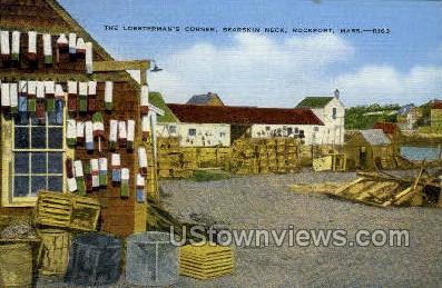 The Lobsterman's Corner - Rockport, Massachusetts MA Postcard