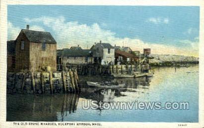 The Old Stone Wharves - Rockport, Massachusetts MA Postcard