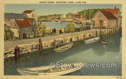 Wharf - Rockport, Massachusetts MA Postcard
