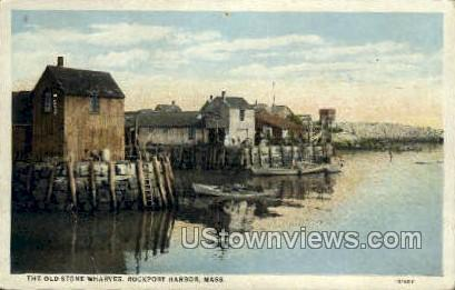 The Old Stone Wharves - Rockport, Massachusetts MA Postcard