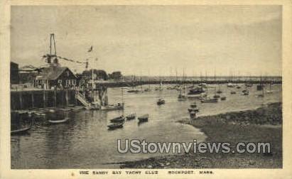 The Sandy Bay Yacht Club - Rockport, Massachusetts MA Postcard