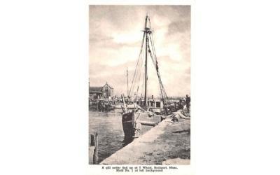 A fill netter tied up Rockport, Massachusetts Postcard