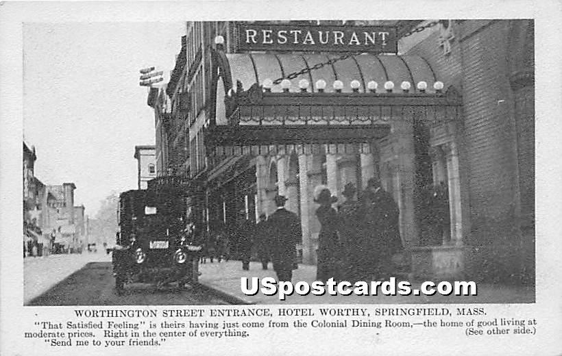 Worthington Street Entrance and Hotel Worthy - Springfield, Massachusetts MA Postcard