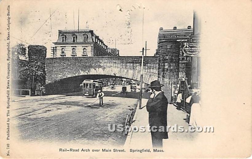 Rail Road Arch over Main Street - Springfield, Massachusetts MA Postcard