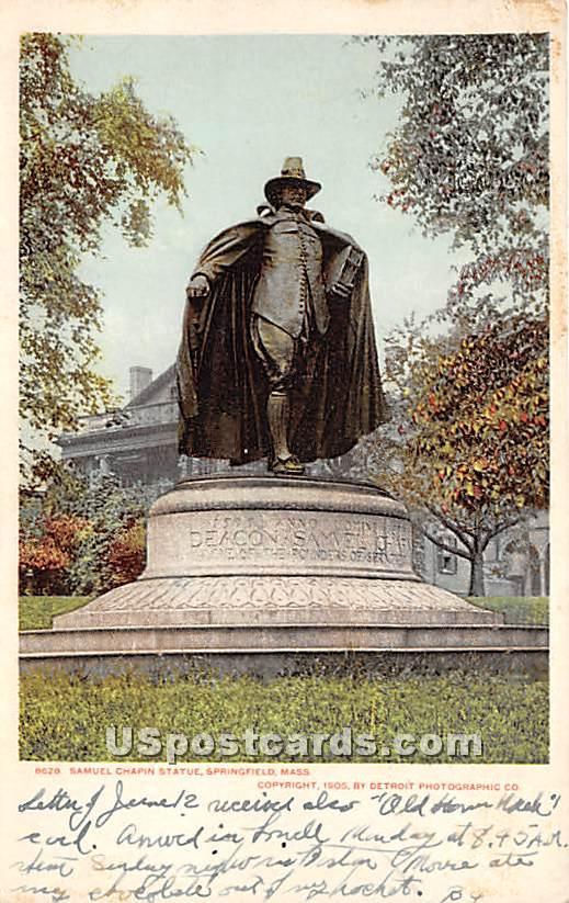 Samuel Chapin Statue - Springfield, Massachusetts MA Postcard