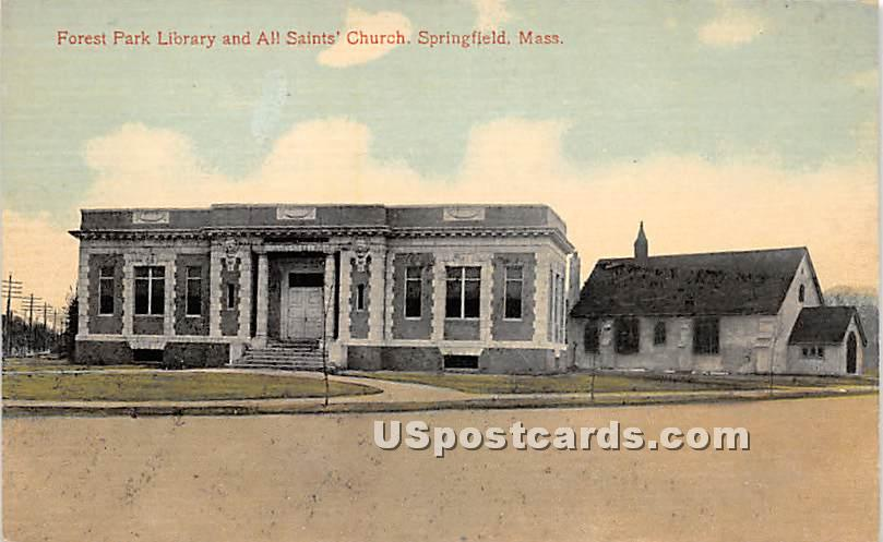 Forest Park Library & All Saints Church - Springfield, Massachusetts MA Postcard