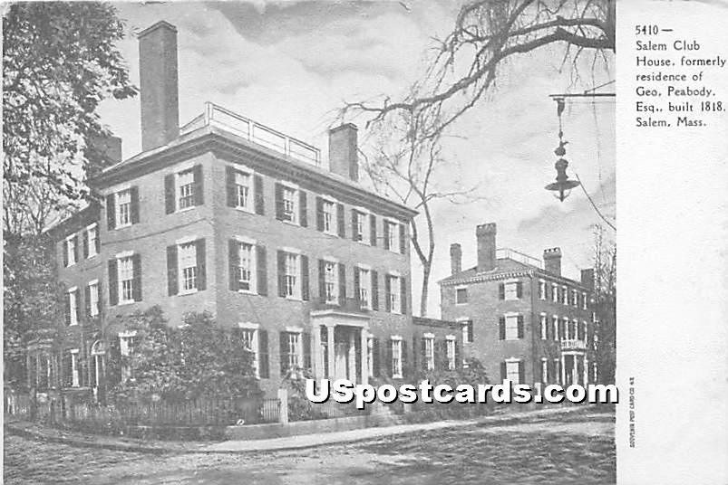 Salem Club House formerly residence of Geo Peabody - Massachusetts MA Postcard