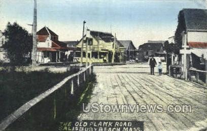 The Old Plank Road - Salisbury Beach, Massachusetts MA Postcard