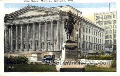 Miles Morgan Memorial - Springfield, Massachusetts MA Postcard