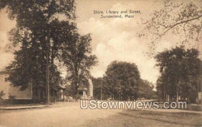 Store, Library, & St. - Sunderland, Massachusetts MA Postcard