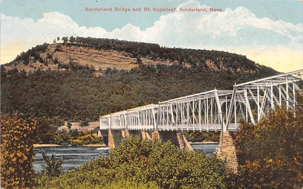 Sunderland Bridge & Sugarloaf Massachusetts Postcard