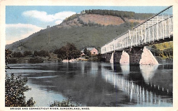 Bridge & Connecticut River Sunderland, Massachusetts Postcard