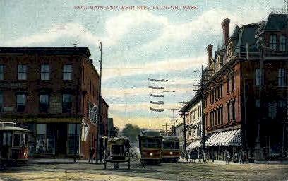 Cor. Main & Weir Sts. - Taunton, Massachusetts MA Postcard