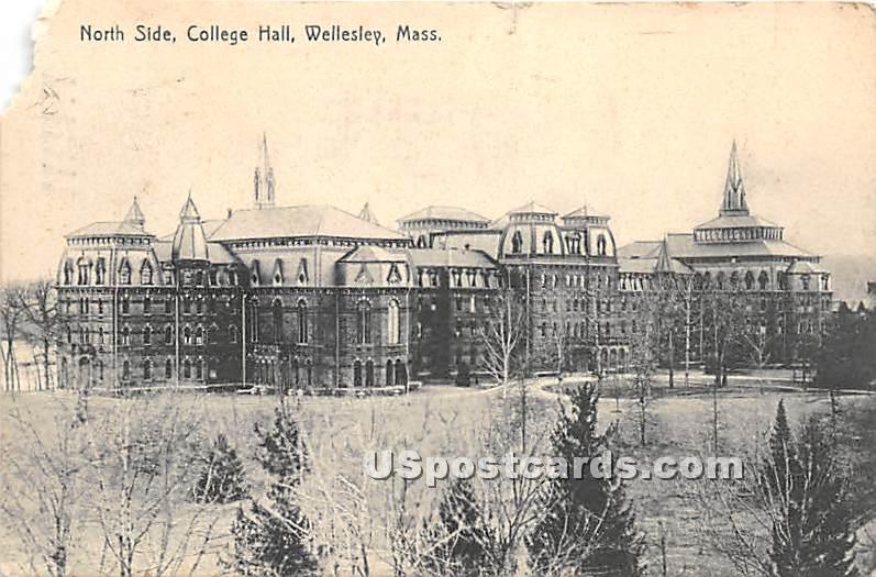 North Side of College Hall - Wellesley, Massachusetts MA Postcard