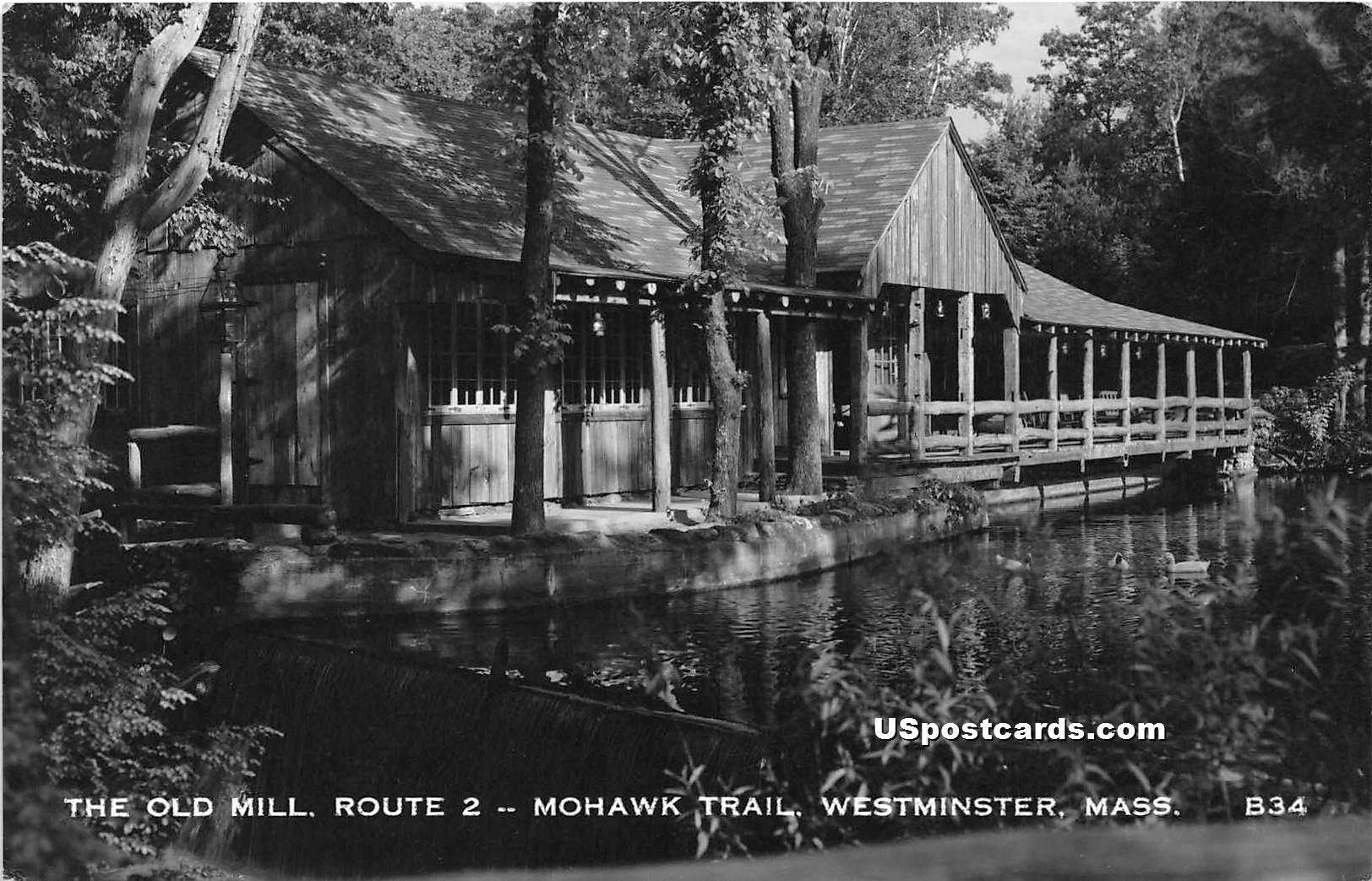 Old Mill, Route 2 - Westminster, Massachusetts MA Postcard