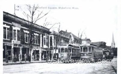 Repro - Wakefield Square - Massachusetts MA Postcard
