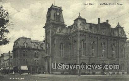 Town Hall - Wakefield, Massachusetts MA Postcard