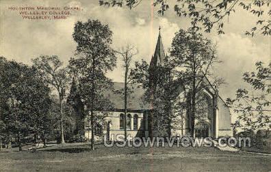 Houghton Memorial Chapel, Wellesley College - Massachusetts MA Postcard