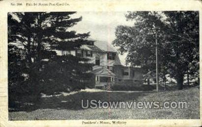 President's House - Wellesley, Massachusetts MA Postcard