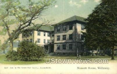 Noanett House - Wellesley, Massachusetts MA Postcard