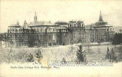 North Side College Hall - Wellesley, Massachusetts MA Postcard
