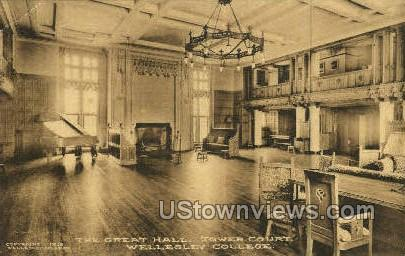 Great Hall, Tower Court, Wellesley College - Massachusetts MA Postcard