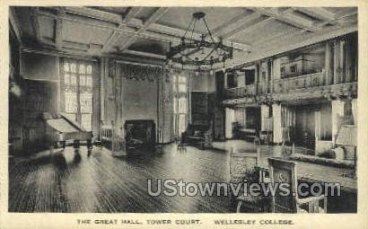 The Great Hall, Tower Court - Wellesley, Massachusetts MA Postcard
