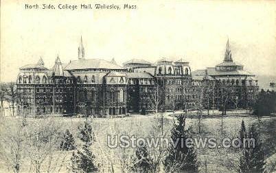 College Hall, Wellesley College - Massachusetts MA Postcard