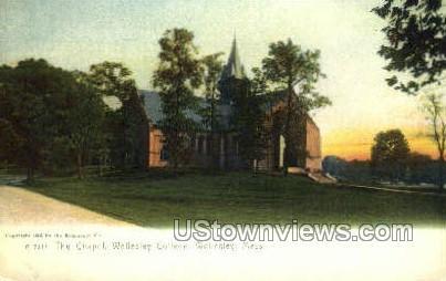 The Chapel, Wellesley College - Massachusetts MA Postcard