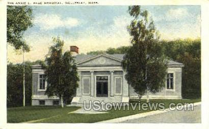 The Annie L. Page Memorial - Wellesley, Massachusetts MA Postcard