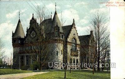 Public Library - Wellesley, Massachusetts MA Postcard