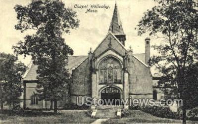 Chapel Wellesley - Massachusetts MA Postcard