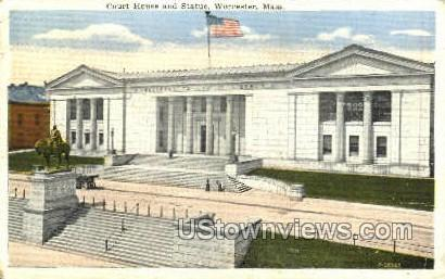 Court House & Statue - Worcester, Massachusetts MA Postcard