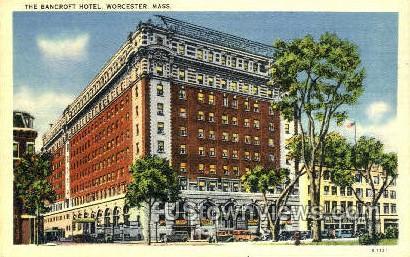 The Bancroft Hotel - Worcester, Massachusetts MA Postcard