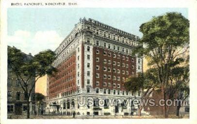 Hotel Bancroft - Worcester, Massachusetts MA Postcard