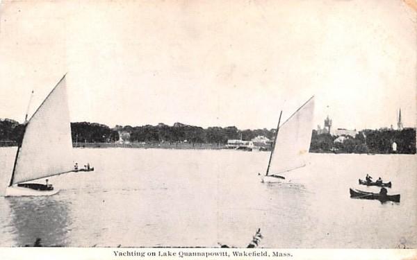 Yachting on Lake Quannapowitt Wakefield, Massachusetts Postcard