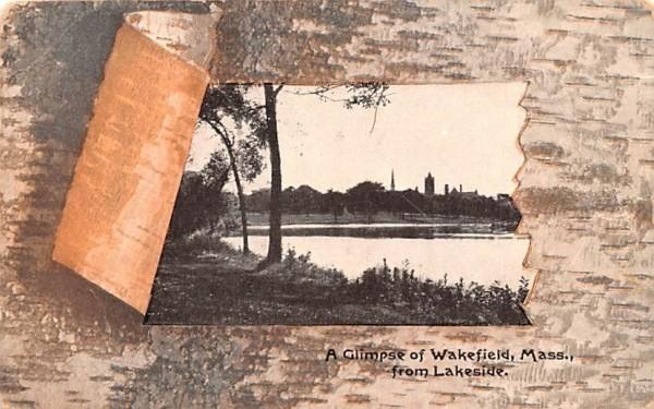 A Glimpse of Wakefield, Mass Massachusetts Postcard
