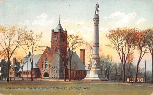 Congregational Church & Soldiers Monument Wakefield, Massachusetts Postcard