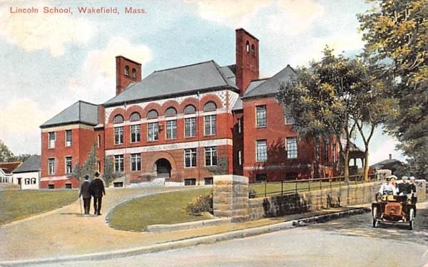 Lincoln School Wakefield, Massachusetts Postcard