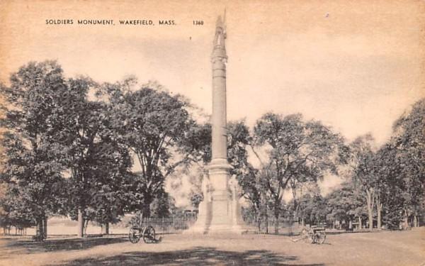 Soldiers Monument Wakefield, Massachusetts Postcard