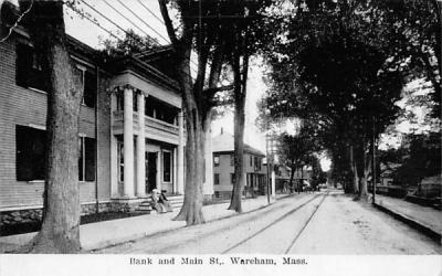 Bank & Main St. Wareham, Massachusetts Postcard
