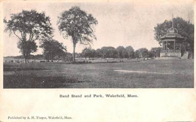 Band Stand & Park Wakefield, Massachusetts Postcard