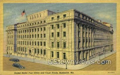 U.S. Post Office & Court House - Baltimore, Maryland MD Postcard
